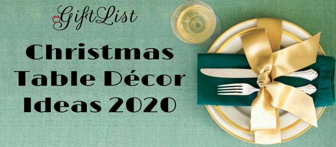 Christmas Table Décor ideas 2020