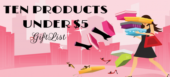 10 Gifts Items Under $5